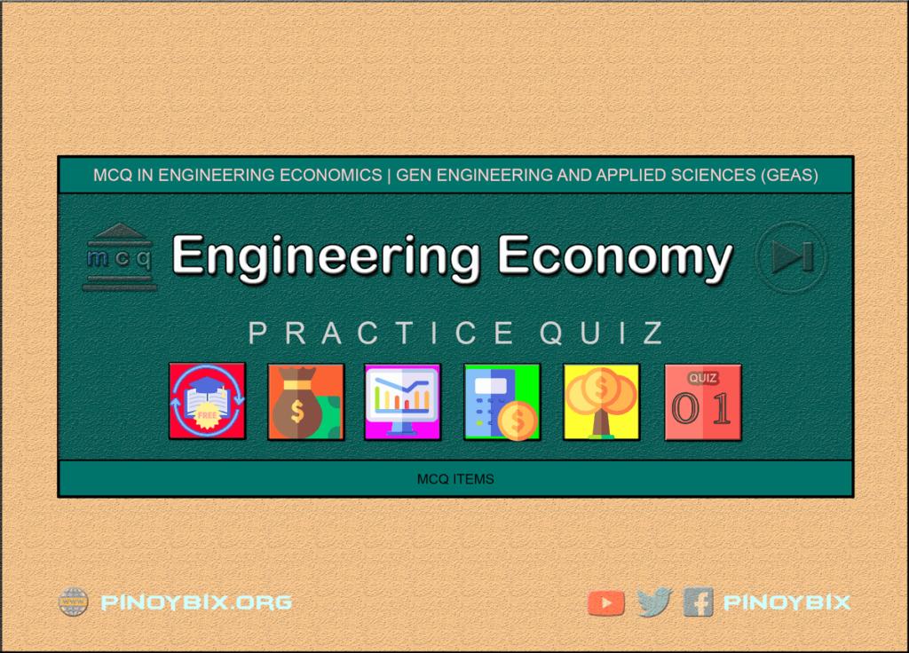 MCQ-in-Engineering-Economics-Part-1-ECE-Board-Exam