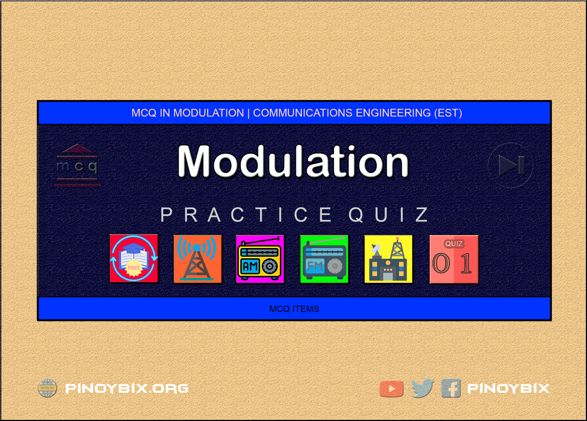 MCQ in Modulation Part 1 | ECE Board Exam