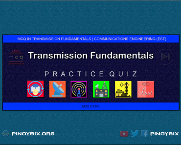 MCQ in Transmission Fundamentals Series | ECE Board Exam