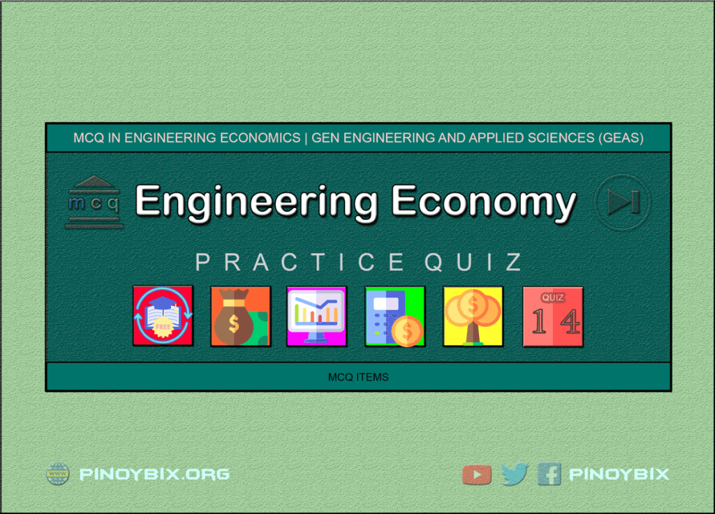 MCQ in Engineering Economics Part 14 | ECE Board Exam