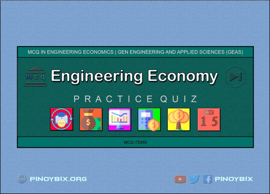 MCQ in Engineering Economics Part 15 | ECE Board Exam