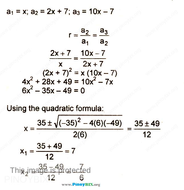 Solution: Determine x so that: x, 2x+7, 10x–7 will be a Geometric Progression