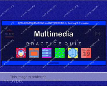 Forouzan: MCQ in Multimedia
