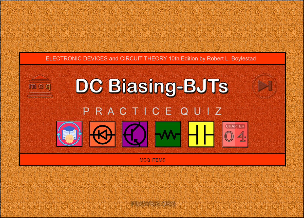 Boylestad: MCQ in DC Biasing - BJTs