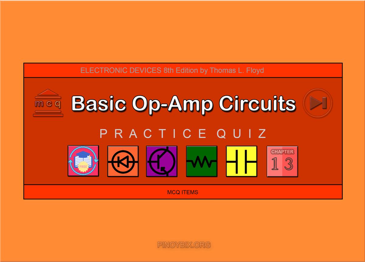 Floyd: MCQ in Basic Op-Amp Circuits
