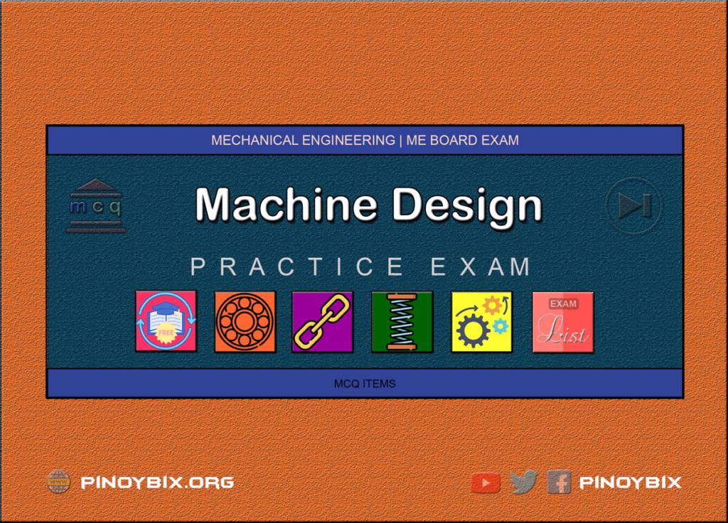 MCQ in Machine Design Series | ME Board Exam