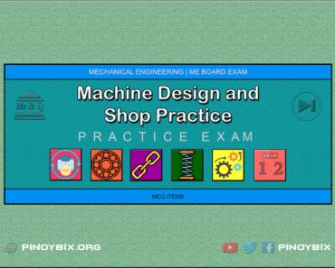 MCQ in Machine Design and Shop Practice Part 12 | ME Board Exam