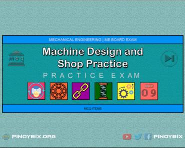 MCQ in Machine Design and Shop Practice Part 9 | ME Board Exam
