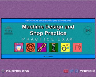 MCQ in Machine Design and Shop Practice Part 17 | ME Board Exam