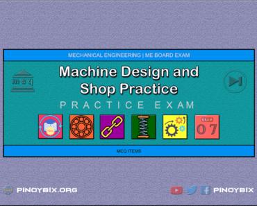 MCQ in Machine Design and Shop Practice Part 7 | ME Board Exam