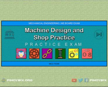 MCQ in Machine Design and Shop Practice Part 8 | ME Board Exam