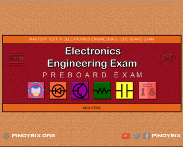 Electronics Engineering Mastery Test 18: ECE Pre-Board